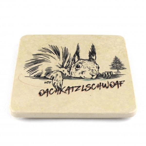 Oachkatzlschwoaf Steinuntersetzer